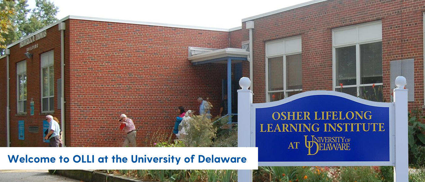 Welcome to OLLI at the University of Delaware
