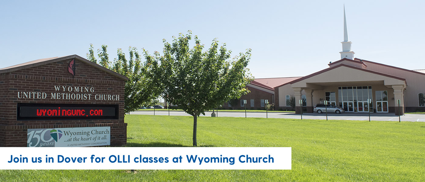 Join us in Dover for OLLI classes at Wyoming Church